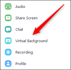 "Click ""Virtual Background"" in the Zoom Settings menu."