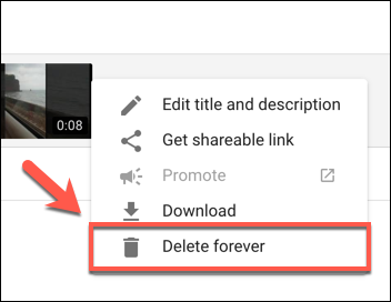 Press the Delete Forever button to begin deleting a YouTube video