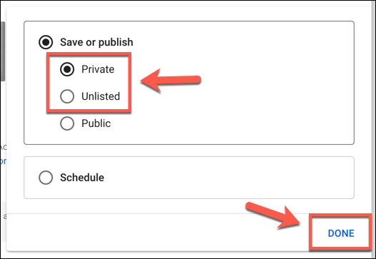 Set your YouTube visibility as Private or Unlisted, then press Done to confirm