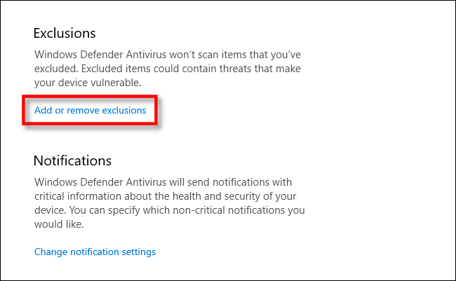 Select add or remove exclusions to Windows Defender in Windows 10