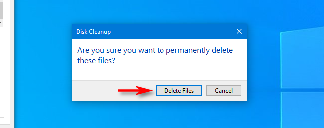 Are you sure you want to permanently delete these files dialog in Windows 10 Disk Cleanup