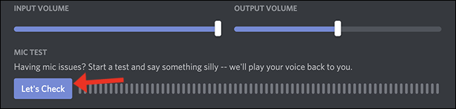 discord lets check microphone