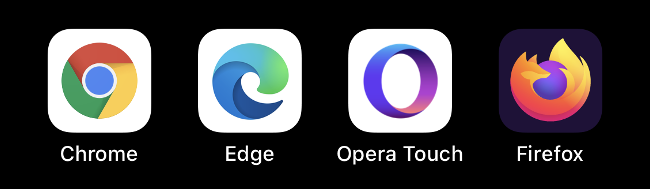The Chrome, Edge, Opera Touch, and Firefox icons.
