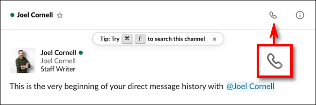 Click the call icon in Slack to place a video call