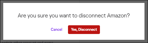 twitch disconnect confirmation