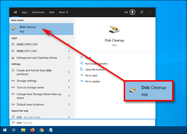 Launch Start and type Disk Cleanup