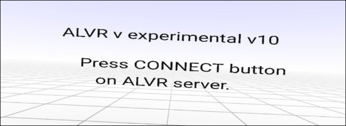 "The ""Press Connect Button on ALVR Server"" prompt."