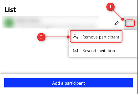 """Click the ellipsis (. . .) next to the person's name, and then click """"Remove Participant."""""""