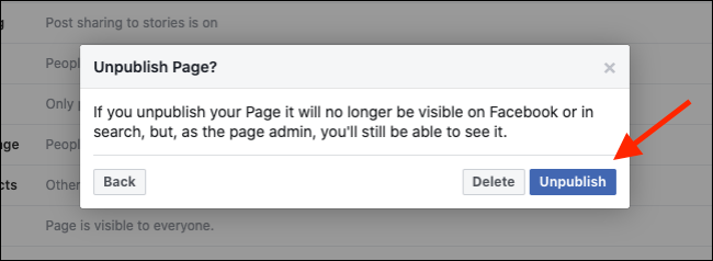 Click Unpublish to hide your Facebook Page
