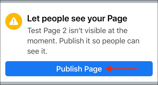 Tap Publish Page button from your Facebook PAge