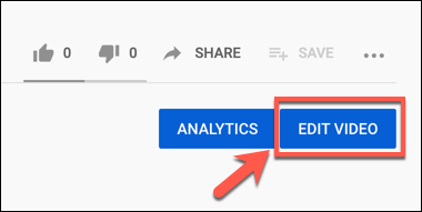 Press the Edit Video button on a YouTube video