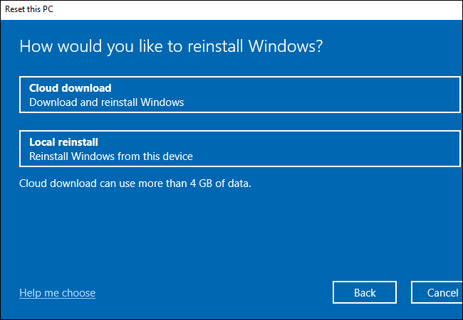 """Choosing whether to use Windows 10's """"Cloud download"""" or """"Local reinstall"""" features."""