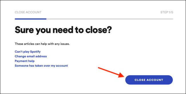 Confirm by clicking Close Account button