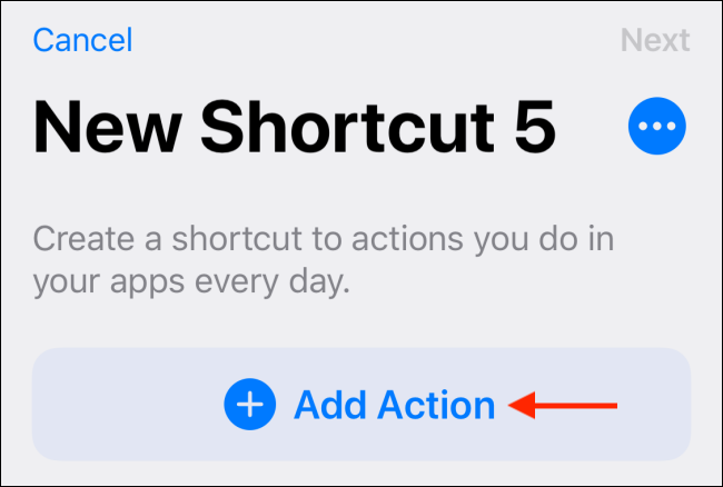 Tap Add Action from New Shortcut