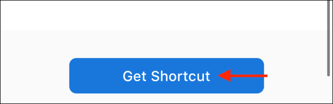 Tap Get Shortcut