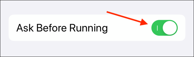 Toca alternar junto a Preguntar antes de correr