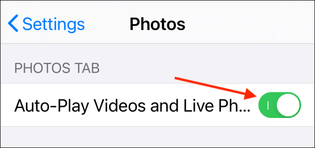 Tap toggle next to Autoplay Videos and Live Photos on iPhone