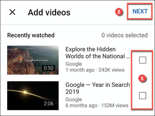 Toque la casilla de verificación junto a un video reciente (o videos), luego presione Siguiente para agregarlo a una nueva lista de reproducción