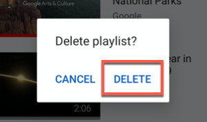 Tap Delete to confirm the deletion of a YouTube playlist