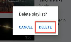 Toque Eliminar para confirmar la eliminación de una lista de reproducción de YouTube