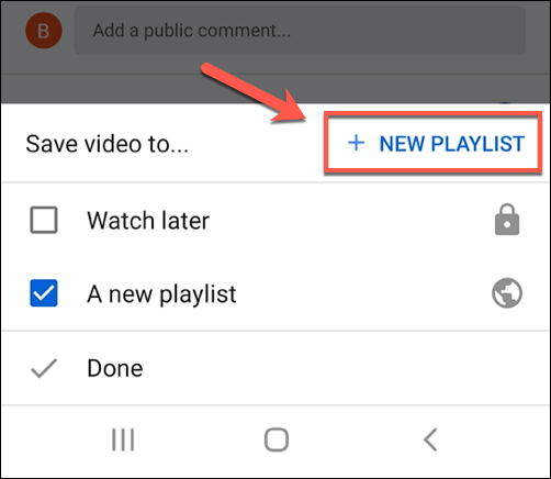 Toque Nueva lista de reproducción para agregar una nueva lista de reproducción de YouTube