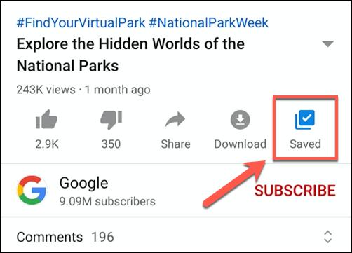 Toque Guardar o Guardado en un video de YouTube para comenzar a agregarlo o eliminarlo de una lista de reproducción