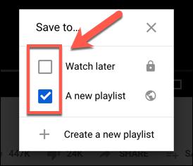 Toque la casilla de verificación junto a una lista de reproducción en el cuadro de opciones Guardar en en YouTube para agregarla o eliminarla de una lista de reproducción