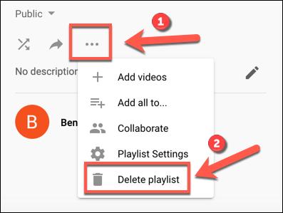 Toque el ícono de menú de tres puntos, luego haga clic en Eliminar lista de reproducción para comenzar a eliminar una lista de reproducción de YouTube