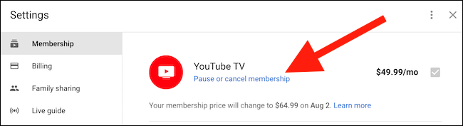 """Click the """"Pause Or Cancel Membership"""" link found under the YouTube TV option"""