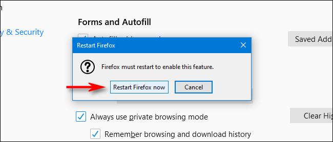Click Restart Firefox now in Firefox