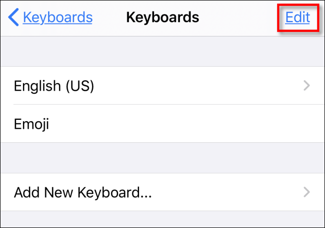Tap Edit in Keyboards in Settings on iPhone