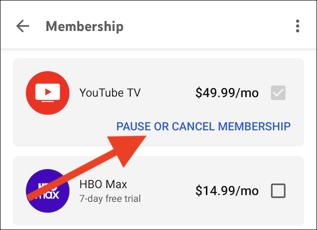 """Select the """"Pause Or Cancel Membership"""" link under the YouTube TV listing"""