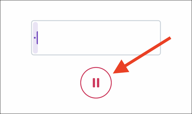Tap on the Pause button to stop recording