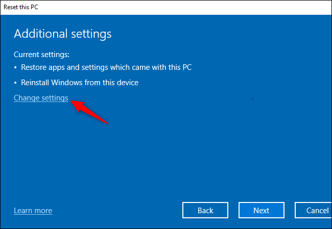 "The ""Change settings"" button for modifying additional settings while resetting Windows 10."