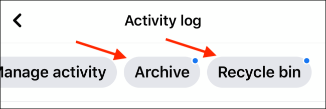Choose Archive or Recycle Bin from Activity Log menu