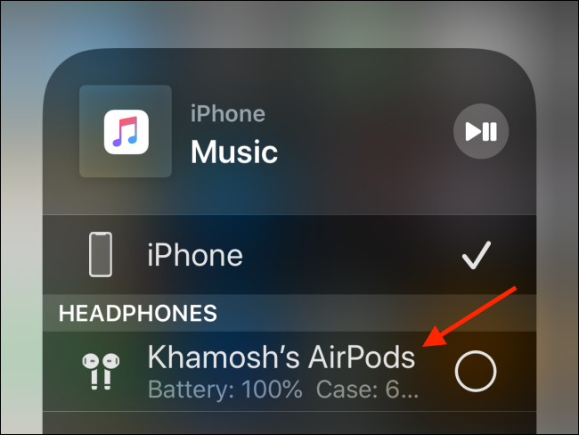 Select your AirPods to connect to it