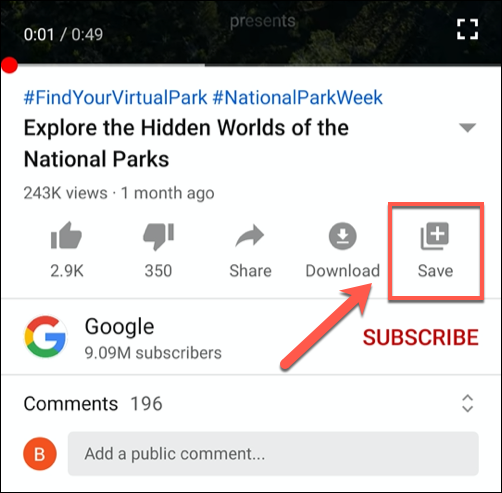 "Click the ""Save"" button in the YouTube mobile app"