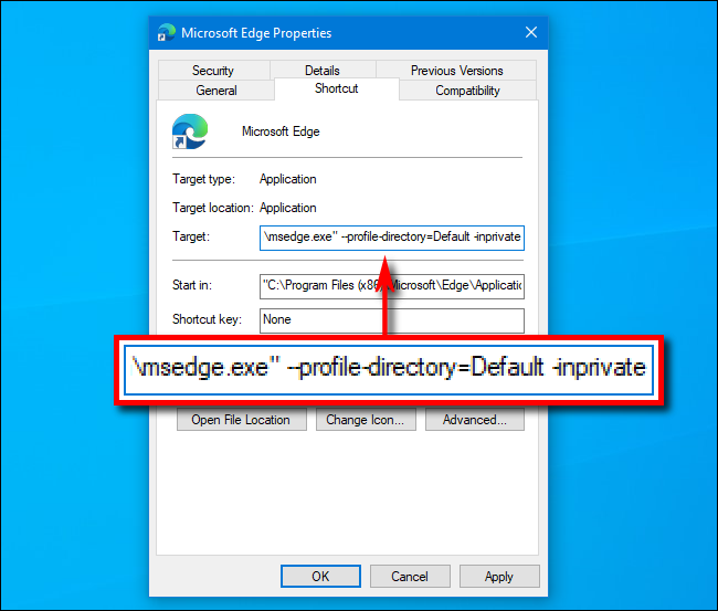 Add InPrivate to path in shortcut to Microsoft Edge on Windows 10