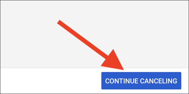 "YouTube TV will offer pausing your membership. Select the ""Continue Canceling"" button to proceed"
