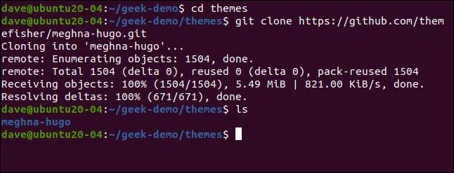 git clone https://github.com/themefisher/meghna-hugo.git en una ventana de terminal.