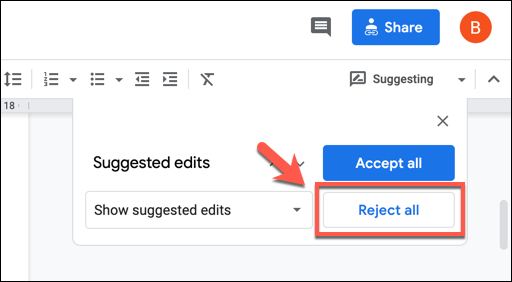 """In the """"Suggested Edits"""" box, press the """"Reject All"""" option to reject all suggested edits."""