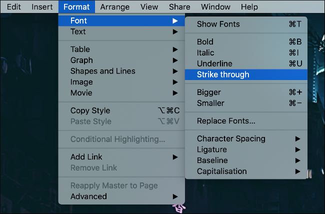 """The """"Strike Through"""" option selected under the Format > Font menu."""
