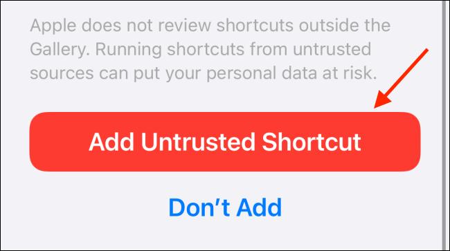 Tap Add Untrusted Shortcut