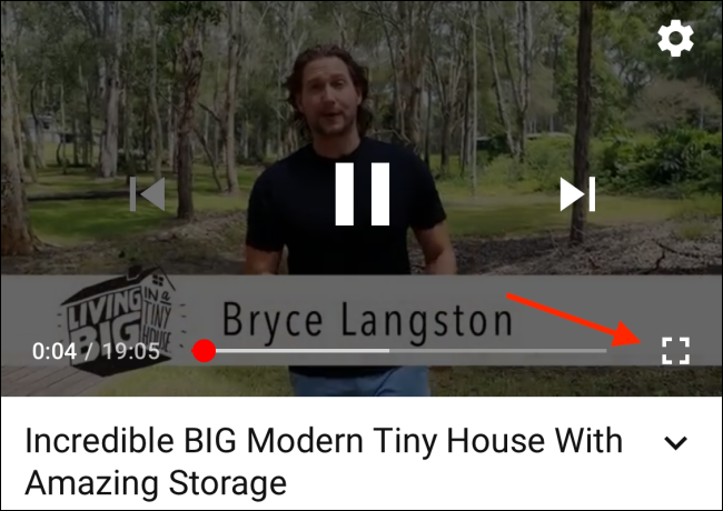 Tap Fullscreen button from YouTube