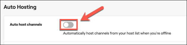 "Tap the slider next to the ""Auto host channels"" option to enable auto hosting on your Twitch account."