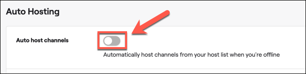 """Tap the slider next to the """"Auto host channels"""" option to enable auto hosting on your Twitch account."""