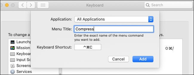 "Creating a ""Compress"" shortcut for ""All Applications"" in Keyboard Preferences on Mac."