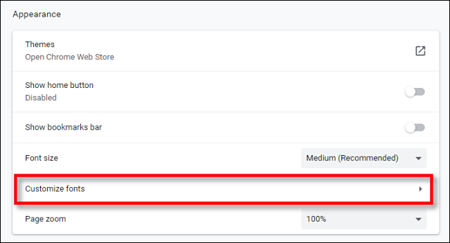 Click Customize fonts in Chrome settings