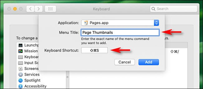 "Type the name of the menu command in the ""Menu Title"" box and the shortcut you want to use in the ""Keyboard Shortcut"" box."
