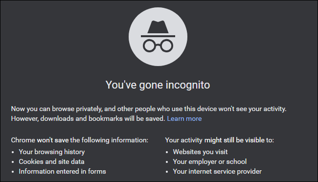 """The """"You've Gone Incognito"""" message on Google Chrome."""